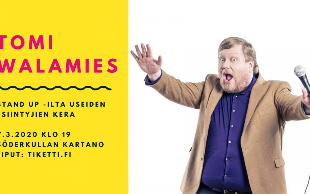 Stand-up ilta Söderkullan Kartanolla 7.3.2020